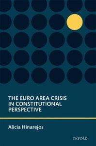 Ebook in inglese Euro Area Crisis in Constitutional Perspective Hinarejos, Alicia