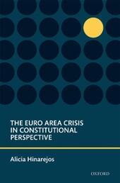 Euro Area Crisis in Constitutional Perspective