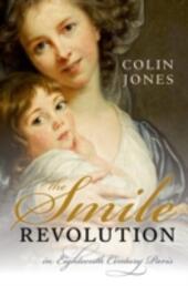 Smile Revolution: In Eighteenth Century Paris