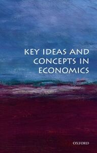 Ebook in inglese Key Ideas and Concepts in Economics