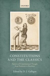 Ebook in inglese Constitutions and the Classics: Patterns of Constitutional Thought from Fortescue to Bentham -, -