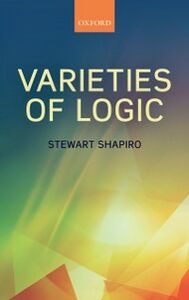 Foto Cover di Varieties of Logic, Ebook inglese di Stewart Shapiro, edito da OUP Oxford