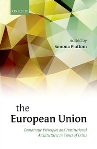 Ebook in inglese European Union: Democratic Principles and Institutional Architectures in Times of Crisis -, -