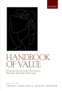 Foto Cover di Handbook of Value: Perspectives from Economics, Neuroscience, Philosophy, Psychology and Sociology, Ebook inglese di  edito da OUP Oxford