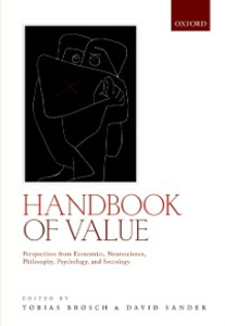 Ebook in inglese Handbook of Value: Perspectives from Economics, Neuroscience, Philosophy, Psychology and Sociology -, -