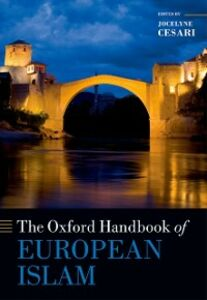 Foto Cover di Oxford Handbook of European Islam, Ebook inglese di  edito da OUP Oxford