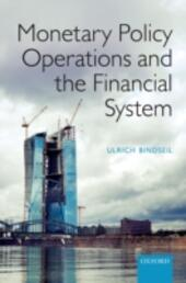 Monetary Policy Operations and the Financial System