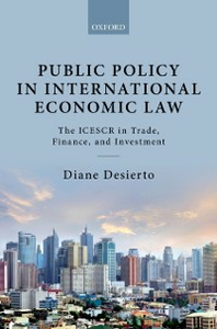 Ebook in inglese Public Policy in International Economic Law: The ICESCR in Trade, Finance, and Investment Desierto, Diane