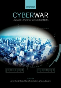 Ebook in inglese Cyber War: Law and Ethics for Virtual Conflicts -, -