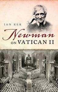 Ebook in inglese Newman on Vatican II Ker, Ian