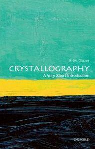 Foto Cover di Crystallography: A Very Short Introduction, Ebook inglese di A. M. Glazer, edito da OUP Oxford