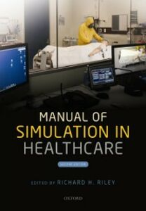 Foto Cover di Manual of Simulation in Healthcare, Ebook inglese di  edito da OUP Oxford