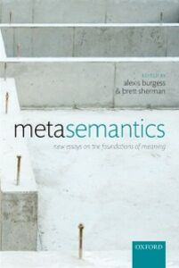 Ebook in inglese Metasemantics: New Essays on the Foundations of Meaning