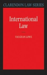 Foto Cover di International Law, Ebook inglese di Vaughan Lowe, edito da OUP Oxford