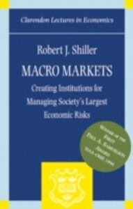 Foto Cover di Macro Markets: Creating Institutions for Managing Society's Largest Economic Risks, Ebook inglese di Robert J. Shiller, edito da OUP Oxford