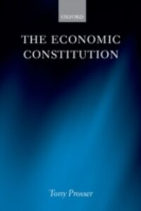 Ebook in inglese Economic Constitution Prosser, Tony