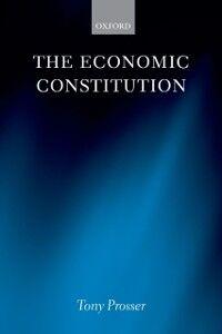 Ebook in inglese Economic Constitution Prosser, Tony