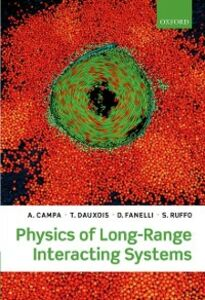 Ebook in inglese Physics of Long-Range Interacting Systems Campa, A. , Dauxois, T. , Fanelli, D. , Ruff, uffo