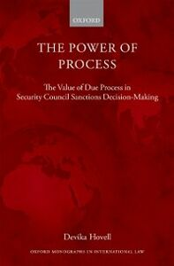 Foto Cover di Power of Process: The Value of Due Process in Security Council Sanctions Decision-Making, Ebook inglese di Devika Hovell, edito da OUP Oxford