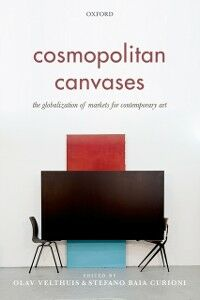 Ebook in inglese Cosmopolitan Canvases: The Globalization of Markets for Contemporary Art -, -