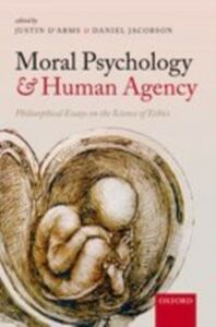 Foto Cover di Moral Psychology and Human Agency: Philosophical Essays on the Science of Ethics, Ebook inglese di  edito da OUP Oxford