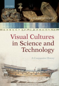 Ebook in inglese Visual Cultures in Science and Technology: A Comparative History Hentschel, Klaus