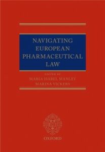 Ebook in inglese Navigating European Pharmaceutical Law: An Expert's Guide -, -