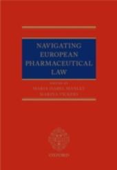 Navigating European Pharmaceutical Law: An Expert's Guide