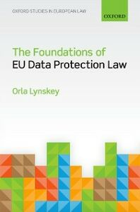 Foto Cover di Foundations of EU Data Protection Law, Ebook inglese di Orla Lynskey, edito da OUP Oxford