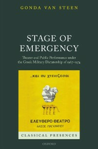 Ebook in inglese Stage of Emergency: Theater and Public Performance under the Greek Military Dictatorship of 1967-1974 Van Steen, Gonda
