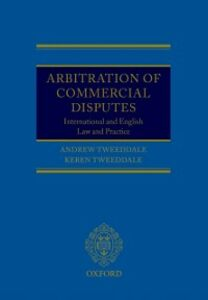 Foto Cover di Arbitration of Commercial Disputes: International and English Law and Practice, Ebook inglese di Andrew Tweeddale,Keren Tweeddale, edito da OUP Oxford