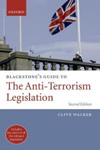 Ebook in inglese Blackstone's Guide to the Anti-Terrorism Legislation Walker, Clive