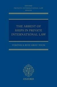 Ebook in inglese Arrest of Ships in Private International Law Ruiz Abou-Nigm, Ver&oacute , nica