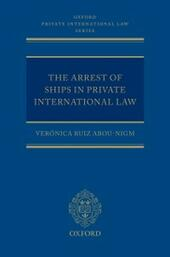 Arrest of Ships in Private International Law