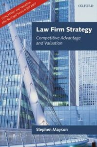 Ebook in inglese Law Firm Strategy: Competitive Advantage and Valuation Mayson, Stephen