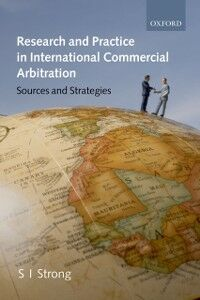 Foto Cover di Research and Practice in International Commercial Arbitration: Sources and Strategies, Ebook inglese di S.I. Strong, edito da OUP Oxford