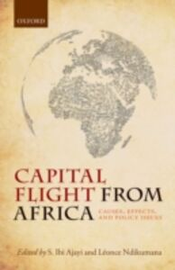 Foto Cover di Capital Flight from Africa: Causes, Effects, and Policy Issues, Ebook inglese di  edito da OUP Oxford