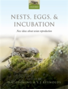 Ebook in inglese Nests, Eggs, and Incubation: New ideas about avian reproduction -, -