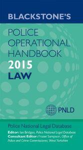 Foto Cover di Blackstone's Police Operational Handbook 2015, Ebook inglese di  edito da OUP Oxford
