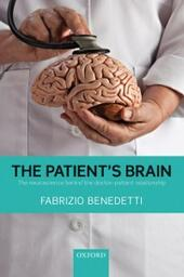 Patients Brain: The neuroscience behind the doctor-patient relationship
