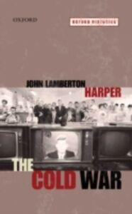 Foto Cover di Cold War, Ebook inglese di John Lamberton Harper, edito da OUP Oxford