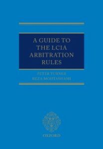 Ebook in inglese Guide to the LCIA Arbitration Rules Mohtashami, Reza , Turner, Peter