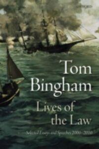 Foto Cover di Lives of the Law: Selected Essays and Speeches: 2000-2010, Ebook inglese di Tom Bingham, edito da OUP Oxford