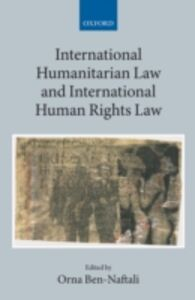 Ebook in inglese International Humanitarian Law and International Human Rights Law -, -