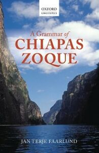 Ebook in inglese Grammar of Chiapas Zoque Faarlund, Jan Terje