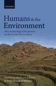 Ebook in inglese Humans and the Environment: New Archaeological Perspectives for the Twenty-First Century -, -