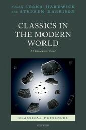 Classics in the Modern World: A Democratic Turn?