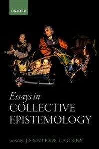 Ebook in inglese Essays in Collective Epistemology -, -