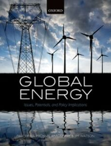 Foto Cover di Global Energy: Issues, Potentials, and Policy Implications, Ebook inglese di  edito da OUP Oxford