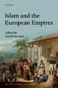 Ebook in inglese Islam and the European Empires -, -